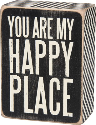 You Are My Happy' Box Sign