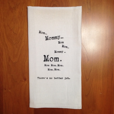 Mom Mommy Mom Mom! Dish Towel
